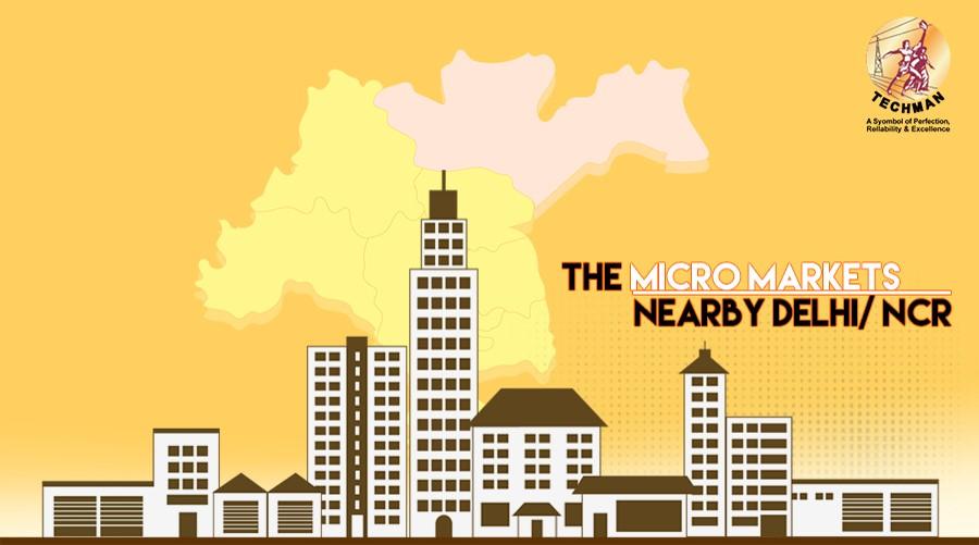 The micro markets nearby Delhi/ NCR