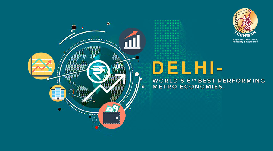 Delhi ranked 6th in worlds top 10 best performing metro economies- Techman Group